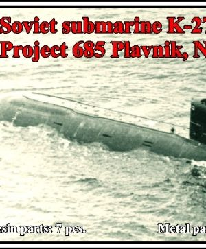 1/700 Soviet submarine K-278 Komsomolets, project 685 Plavnik (NATO name Mike)